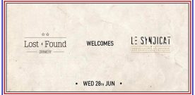 Le Syndicat, Paris meets Lost + Found Drinkery
